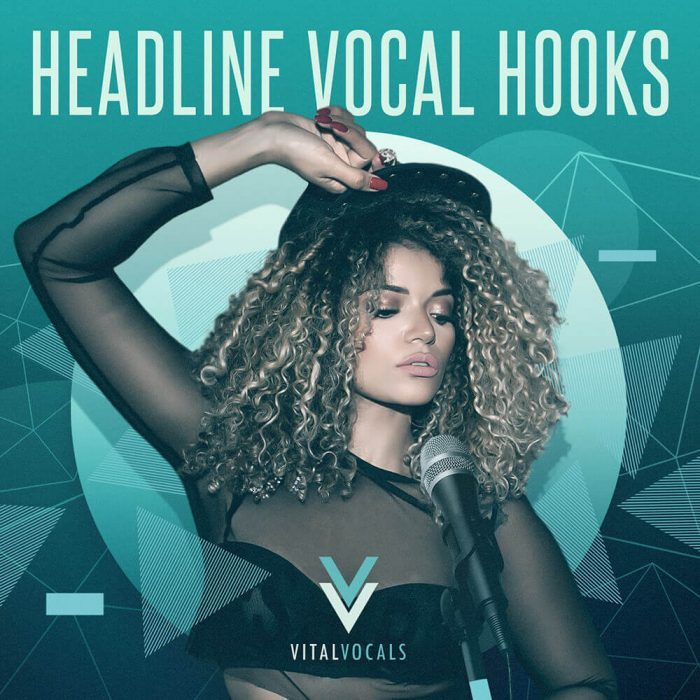 Vital Vocals Headline Vocal Hooks