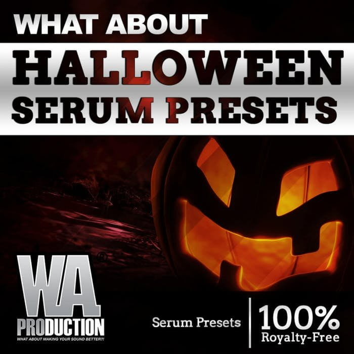WA Production Halloween Serum Presets