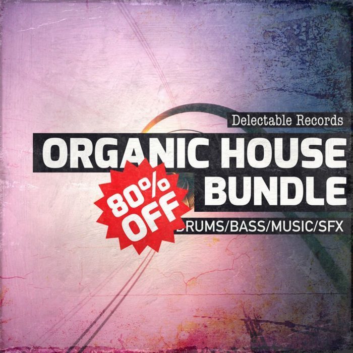 Delectable Records Organic House Bundle