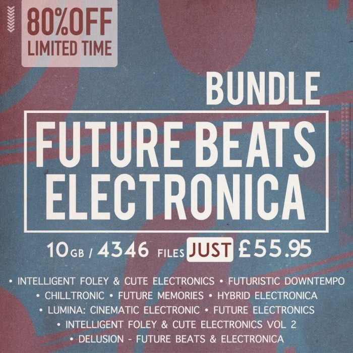 Famous Audio Future Beats & Electronica