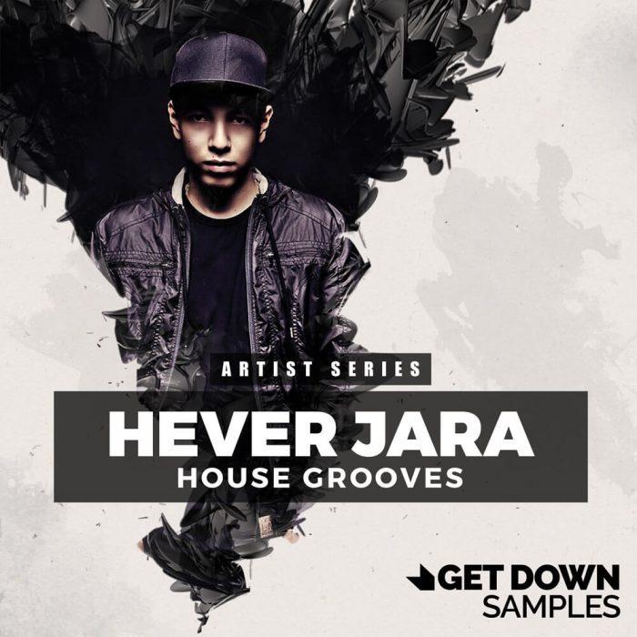 Get Down Samples Hever Jara House Grooves