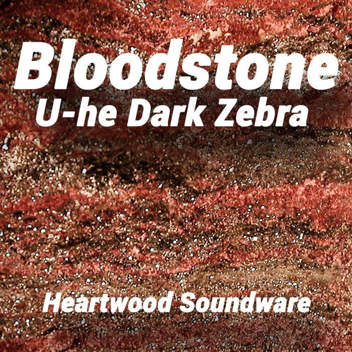 Heartwood Sounds Bloodstone for Dark Zebra