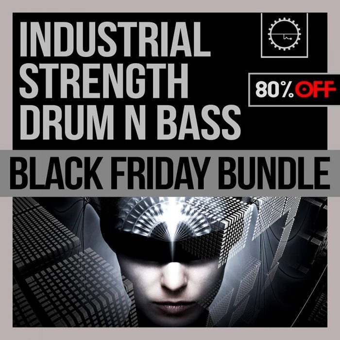 Industrial Stregnth Drum and Bass Black Friday Bundle