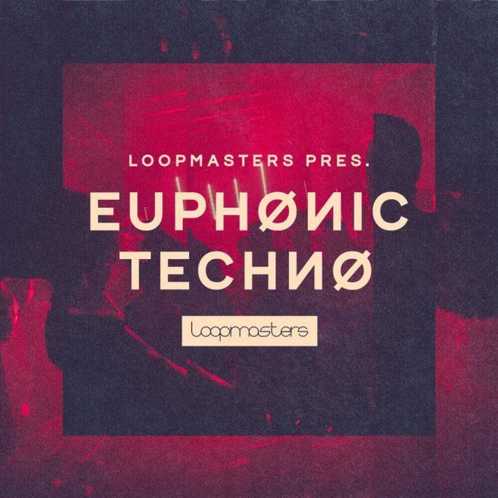 Loopmasters Euphonic Techno