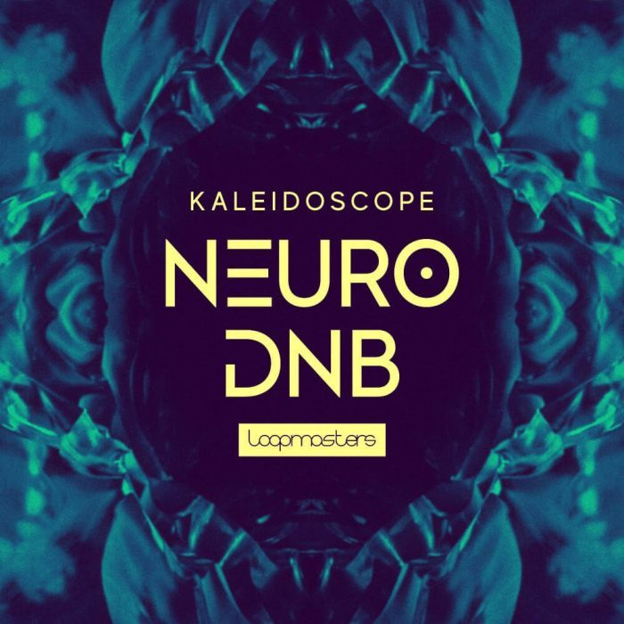 Loopmasters Kaleidoscope Neuro Drum & Bass