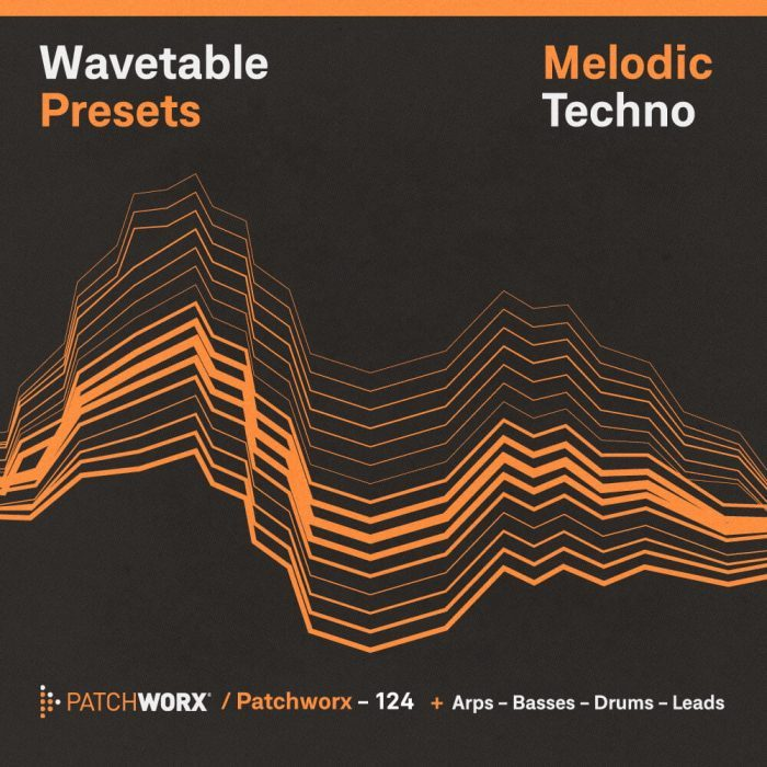 Patchworx Melodic Techno Wavetable Presets