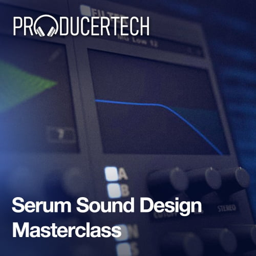 Producertech Serum Sound Design Masterclass
