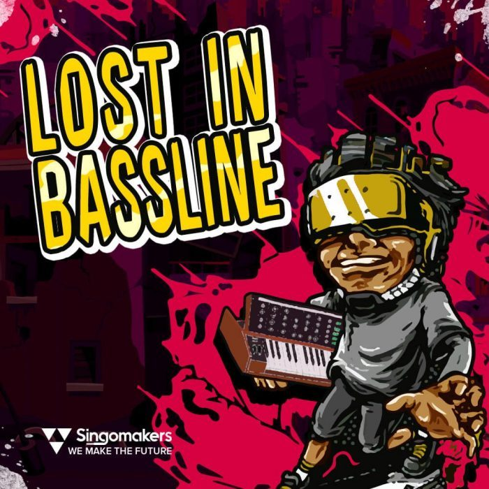 Singomakers Lost In Bassline