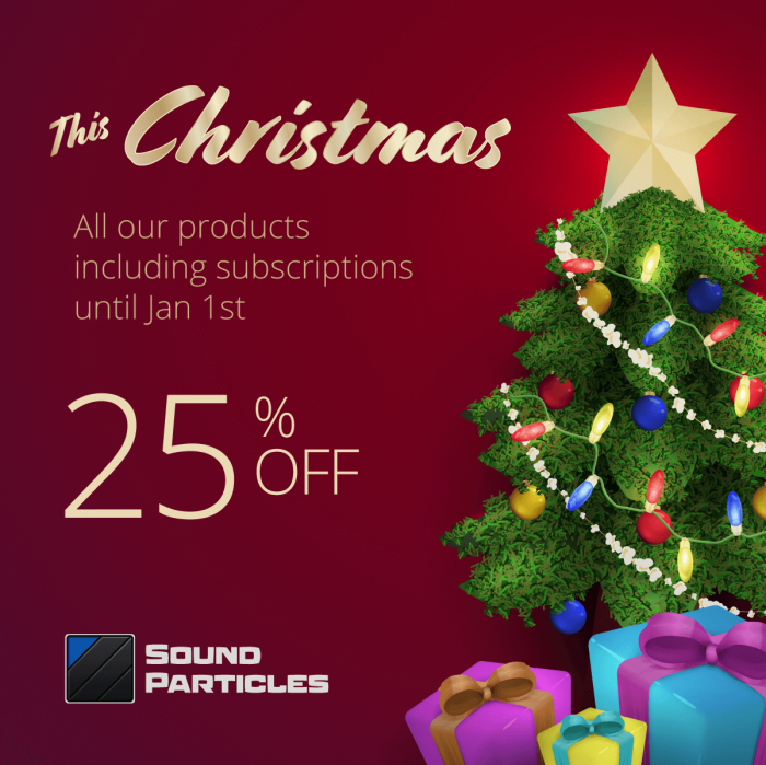 Sound Particles Christmas Sale 2019