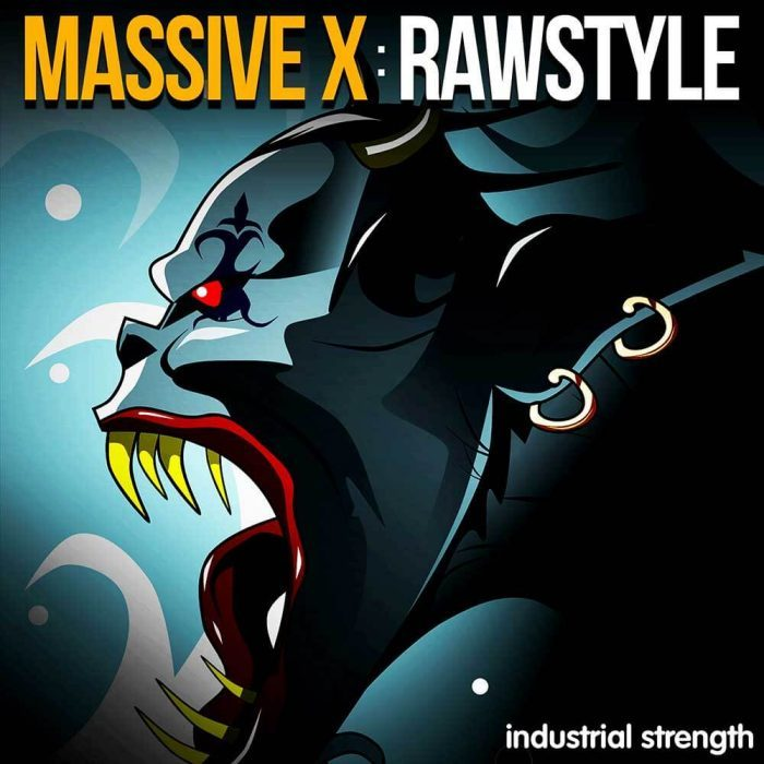 Industrial Strength Massive X Rawstyle