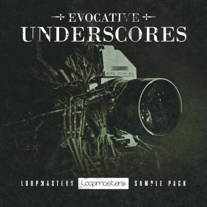 Loopmasters Evocative Underscores