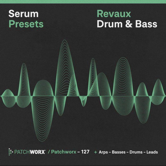 Patchworx Reveaux Drum & Bass for Serum
