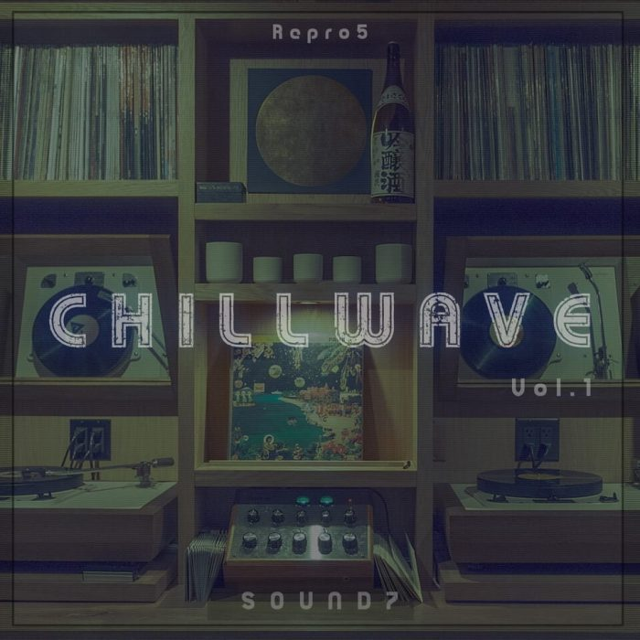 Sound7 Chillwave for Repro5