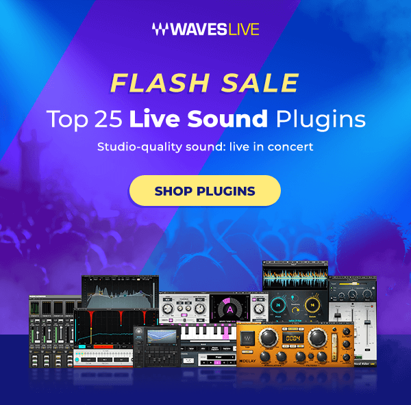 Waves Live Sound Plugins Flash Sale