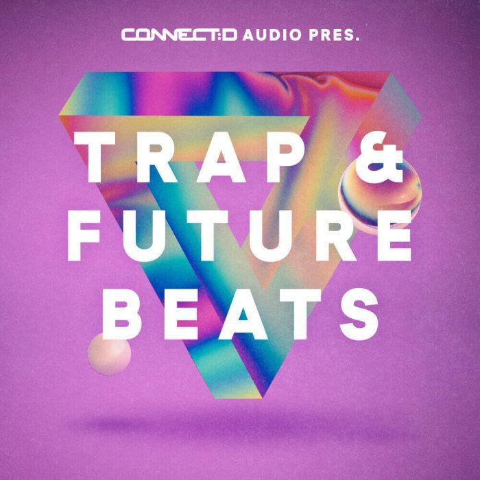 CONNECTD Audio Trap & Future Beats