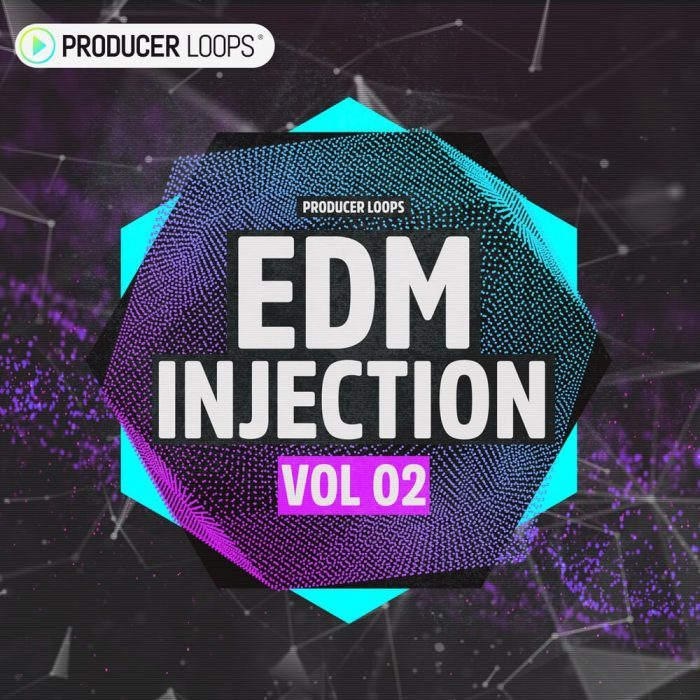 Producer Loops EDM Injection Vol 02