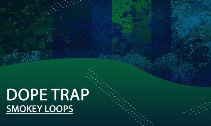 Smokey Loops Dope Trap