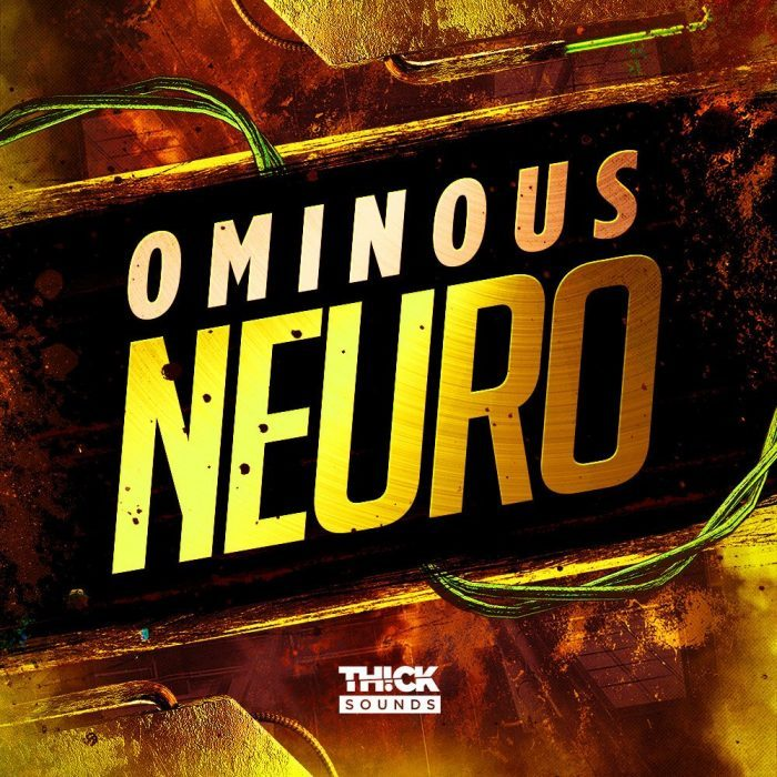 Thick Sounds Ominous Neuro