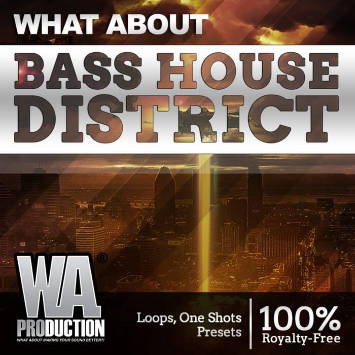 WA Production Bass House District