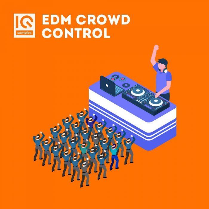 IQ Samples EDM Crowd Control