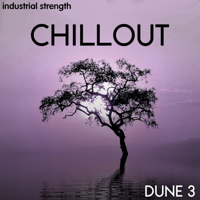 Industrial Strength Chillout Dune 3