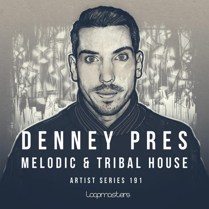 Loopmasters Denney Melodic & Tribal House