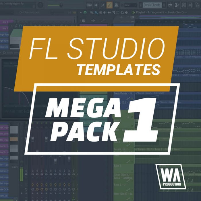 WA Production FL Studio Templates Mega Pack 1