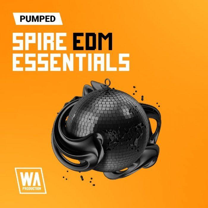 WA Production Pumped Spire EDM Essentials