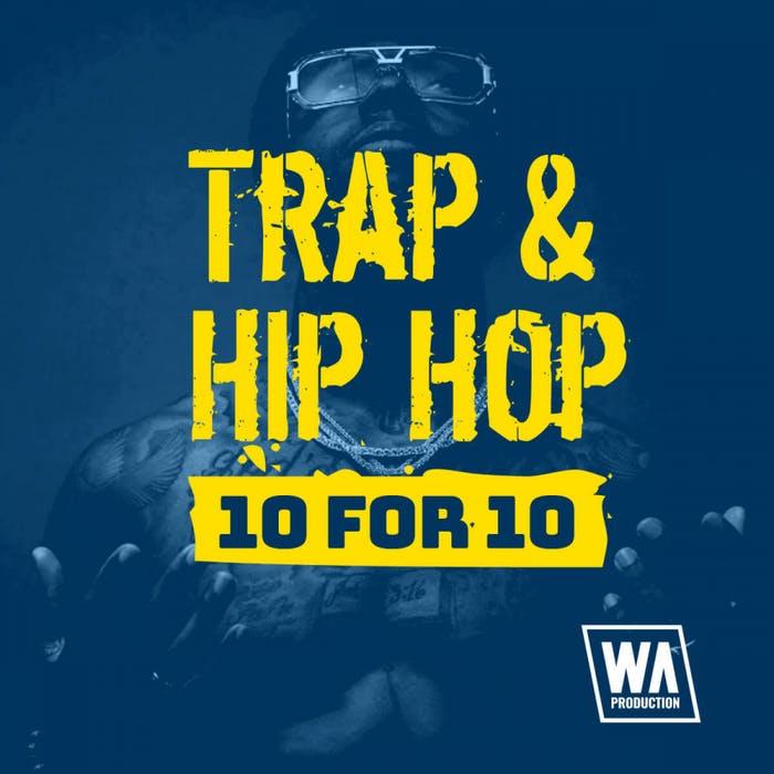 WA Production Trap & Hip Hop 10 for 10