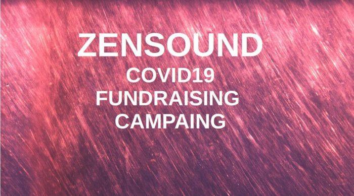 ZenSound COVID19 Fundraiser