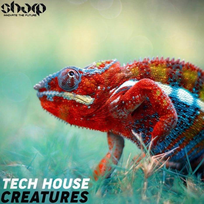 Sharp Tech House Creatures