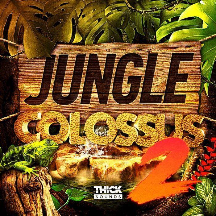 Thick Sounds Jungle Colossus 2
