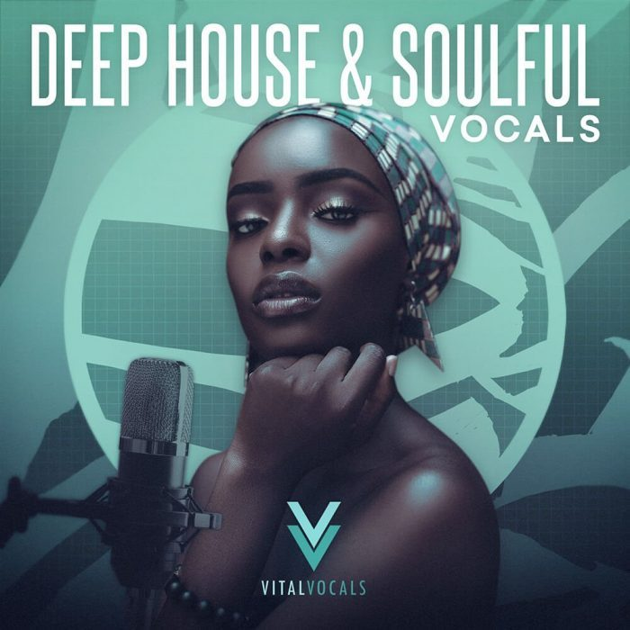 Vital Vocals Deep House & Soulful Vocals