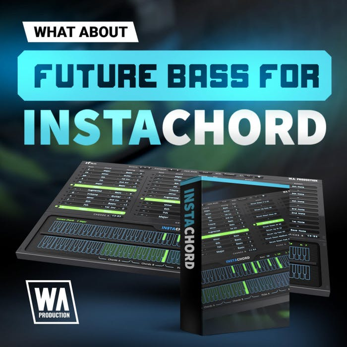 WA Future Bass for Instachord