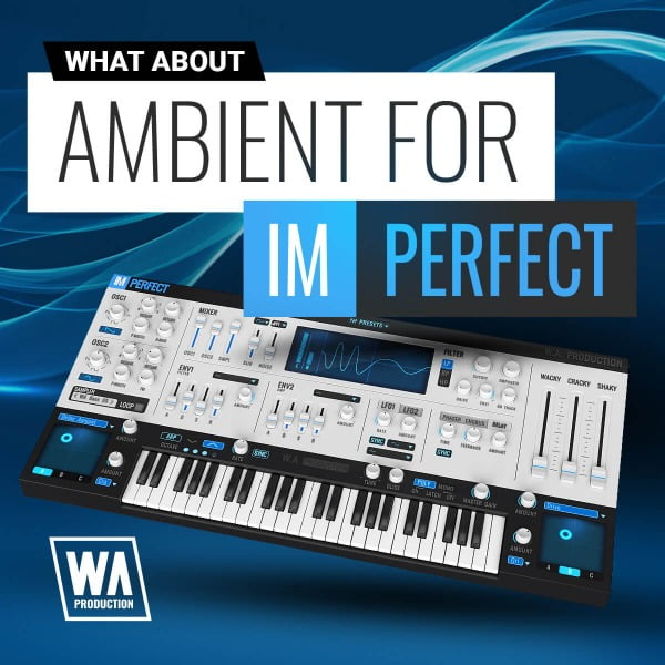 WA Production Ambient for ImPerfect