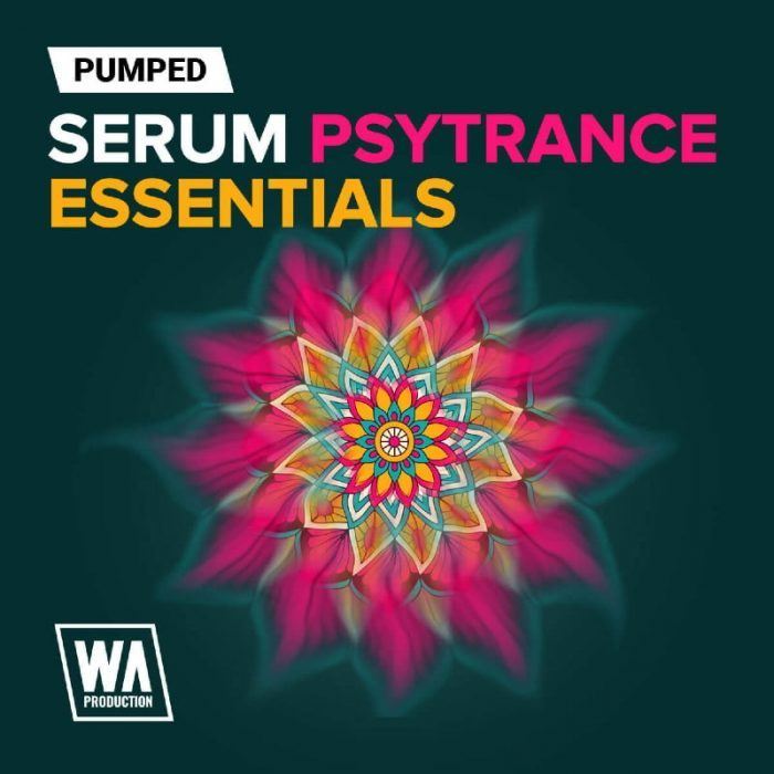 WA Production Pumped Serum Psytrance Essentials