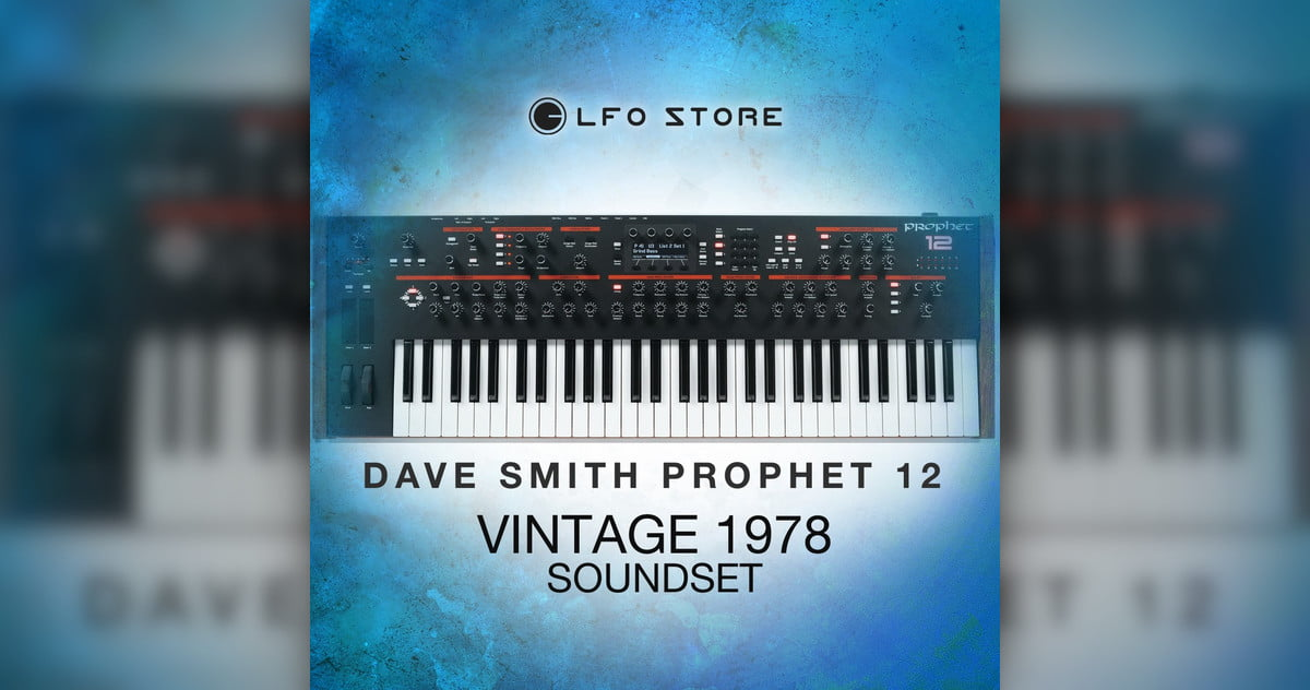 LFO Store releases Vintage 1978 soundset for DSI Prophet 12